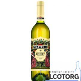 Вино Фрателлі Десерт солодке біле, Fratelli Desert 0,75 л.